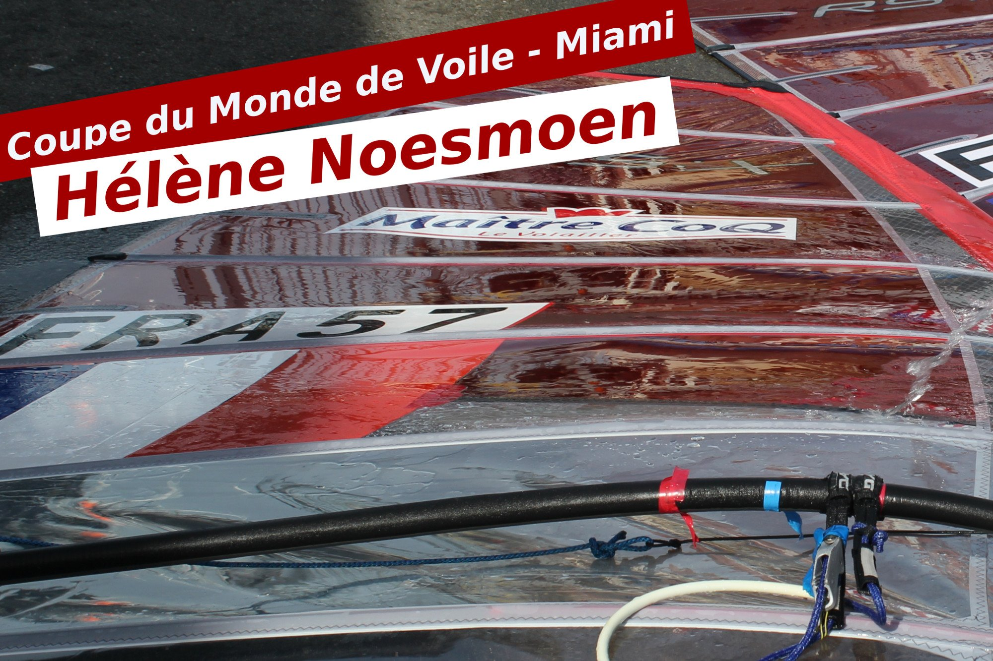 helene noesmoen - sailing world cup - rsx - miami 2016