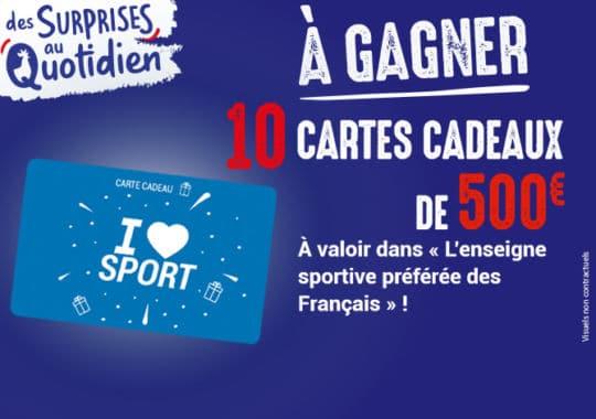 Gagnez 10 cartes cadeaux de 500€